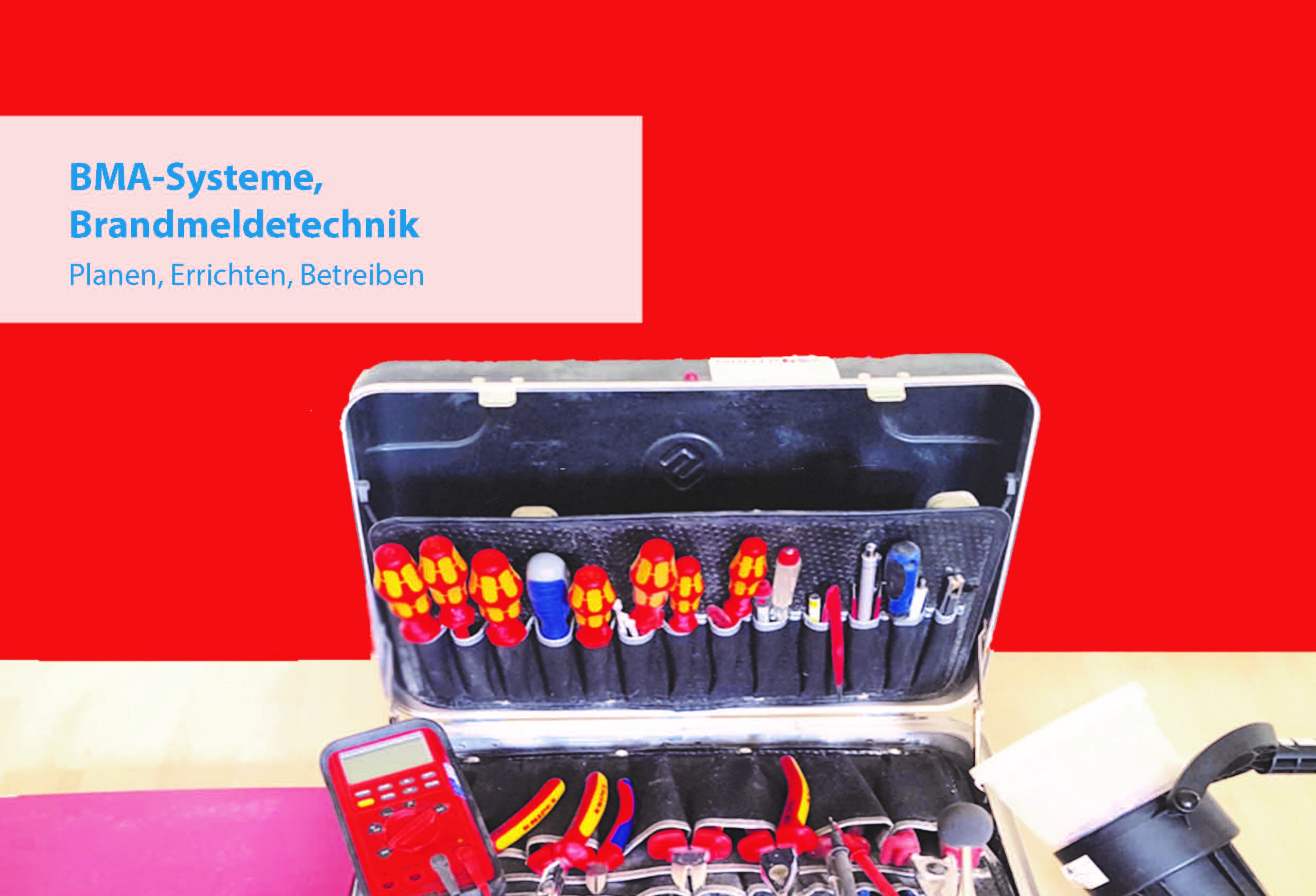 Schulung Workshop BMA-Systeme, Brandmeldetechnik